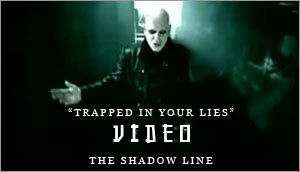 View the 'Trapped In Your Lies' video